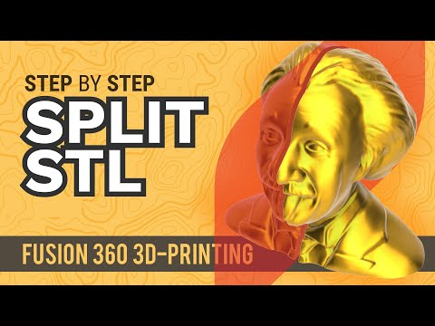 Fusion 360: Split Large STL files for 3D Printing