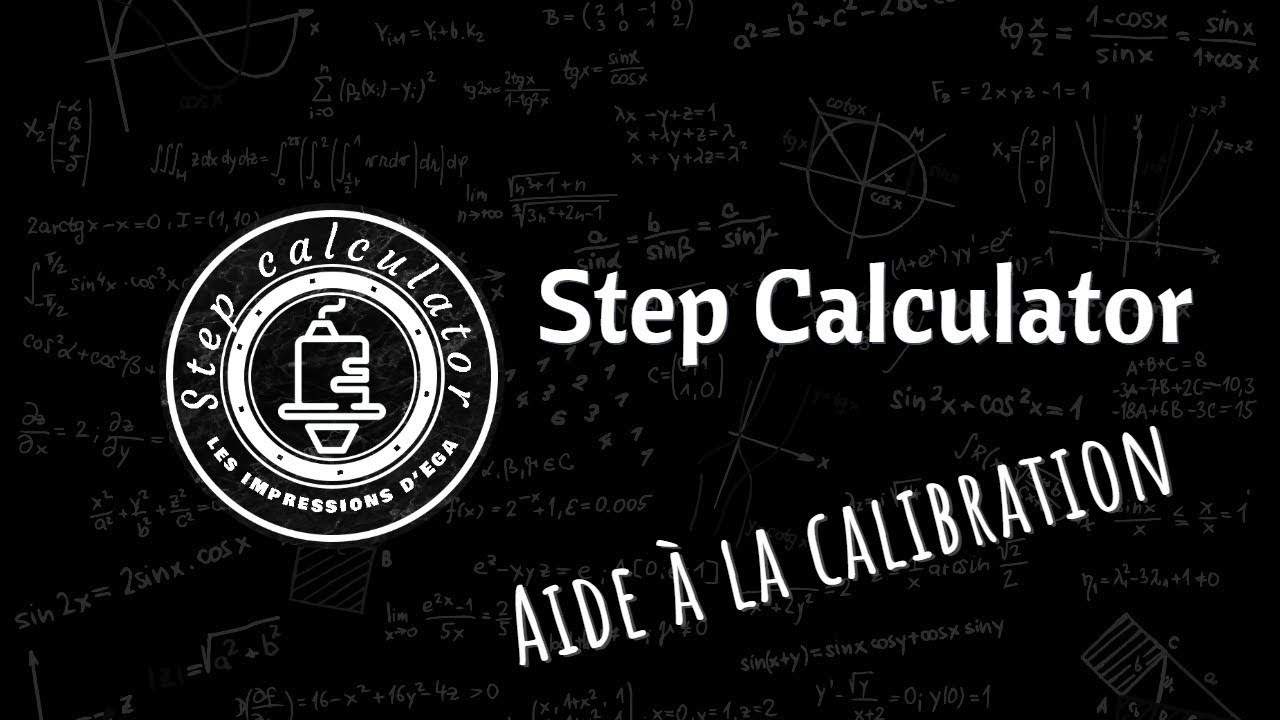 Aide à la Calibration :Step Calculator
