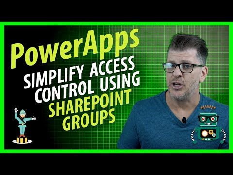 PowerApps: Simplify Access Control using SharePoint Groups
