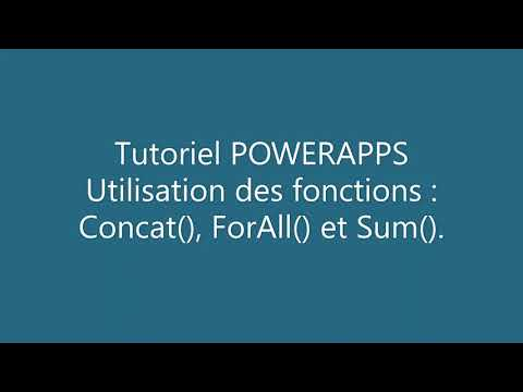 PowerApps - Formules : Concat(), ForAll(), Sum().