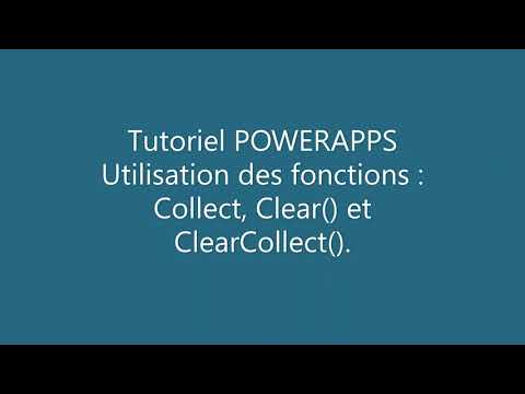 PowerApps - Formules : Collect(), Clear(), ClearCollect().